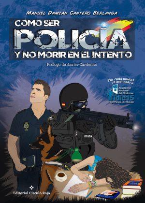 COMO-SER-POLICIA-Y-NO-MORIR-EN-EL-INTENTO